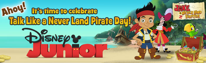 Talk Like A Never Land Pirate Day!
